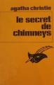 Couverture Le secret de Chimneys Editions Librairie des  Champs-Elysées  (Le masque) 1968