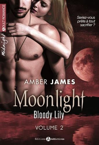 Couverture Moonlight : Bloody Lily, tome 2