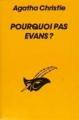 Couverture Pourquoi pas Evans ? Editions Librairie des  Champs-Elysées  (Le masque) 1989