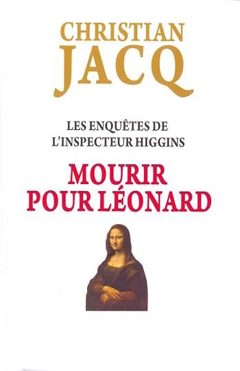 Couverture Les enquêtes de l'inspecteur Higgins, tome 08 : Mourir pour Léonard