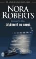 Couverture Lieutenant Eve Dallas, tome 34 : Célébrité du crime Editions J'ai Lu 2013