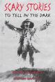 Couverture Scary Stories : Histoires effrayantes à raconter dans le noir Editions HarperCollins 2017