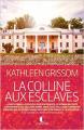 Couverture La colline aux esclaves Editions Charleston 2015