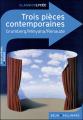 Couverture Trois pièces contemporaines Editions Belin / Gallimard (Classico - Lycée) 2009
