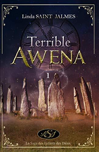 Couverture La saga des enfants des dieux, tome 1 : Terrible Awena