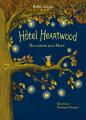 Couverture Hôtel Heartwood, tome 1 : Une maison pour Mona Editions France Loisirs 2019
