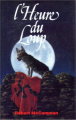 Couverture L'Heure du Loup Editions France Loisirs 1989