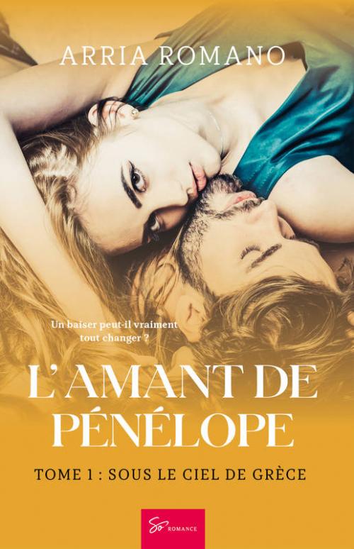 Couverture L'amant de Penelope, tome 1 : Sous le ciel de Grèce