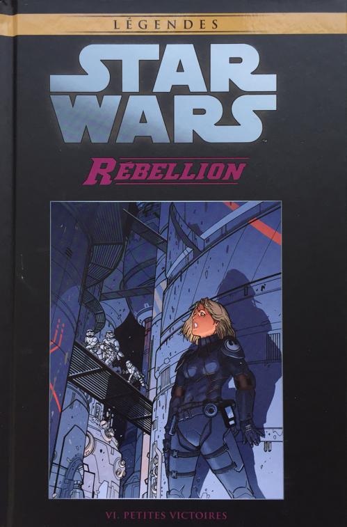 Couverture Star Wars (Légendes) : Rébellion, tome 6 : Petites victiores