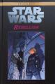 Couverture Star Wars (Légendes) : Rébellion, tome 6 : Petites victiores Editions Hachette 2019
