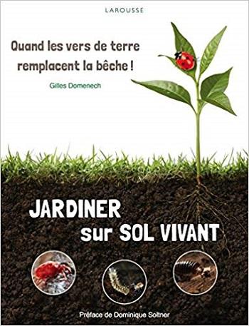 Couverture Jardiner sur sol vivant