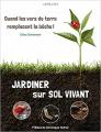 Couverture Jardiner sur sol vivant Editions Larousse 2015
