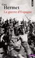 Couverture La guerre d'Espagne Editions Seuil (Petit Point) 1989