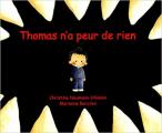 Couverture Thomas n'a peur de rien Editions Kaléidoscope 2006