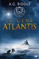 Couverture La Trilogie Atlantis, tome 1 : Le Gène Atlantis Editions Bragelonne 2019
