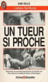 Couverture Un tueur si proche Editions J'ai Lu (Crimes & enquêtes) 1993