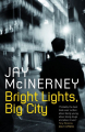 Couverture Bright Lights, Big City Editions Bloomsbury 1984