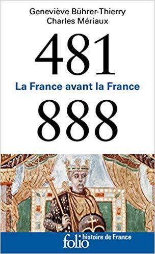 Couverture 481-888 : La France avant la France