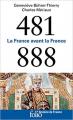 Couverture 481-888 : La France avant la France Editions Folio  (Histoire de France) 2019