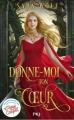 Couverture Donne-moi ton coeur, tome 1 Editions Pocket (Jeunesse) 2019
