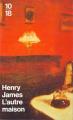 Couverture L'autre maison Editions 10/18 (Domaine étranger) 1996