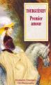 Couverture Premier amour Editions Flammarion (GF - Etonnants classiques) 1996