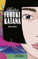 Couverture Chère Fubuki Katana Editions Casterman 2019