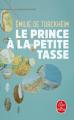 Couverture Le Prince à la petite tasse Editions Le Livre de Poche 2019