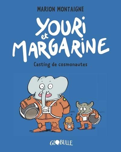Couverture Youri et Margarine, tome 1 : Casting de cosmonautes