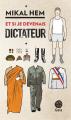 Couverture Et si je devenais dictateur ? Editions Gaïa 2017