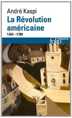 Couverture La Révolution américaine, 1763-1789
