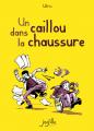 Couverture Un caillou dans la chaussure Editions Jarjille 2012