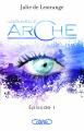 Couverture La nouvelle arche, tome 1 Editions Michel Lafon 2019