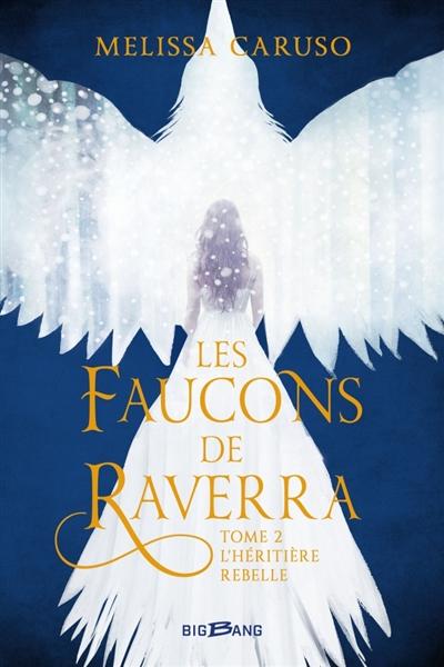 Couverture Les faucons de Raverra, tome 2
