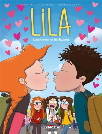 Couverture Lila, tome 4 : L'amouuur et les baisers