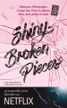 Couverture Tiny Pretty Things, tome 2 : Shiny Broken Pieces Editions Hachette 2019