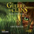 Couverture La Guerre des clans, cycle 1, tome 1 : Retour à l'état sauvage Editions Lizzie 2019