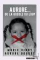 Couverture Aurore... ou la gueule du loup Editions French pulp 2019