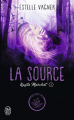Couverture Kayla Marchal, tome 3 : La source Editions J'ai Lu 2019