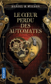 Couverture Le coeur perdu des automates Editions Pocket (Science-fantasy) 2019