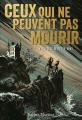 Couverture Ceux qui ne peuvent pas mourir, tome 1 : La bête du Porte-Vent Editions Gallimard  (Jeunesse) 2019