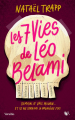 Couverture Les 7 vies de Léo Belami Editions Robert Laffont (Versilio) 2019