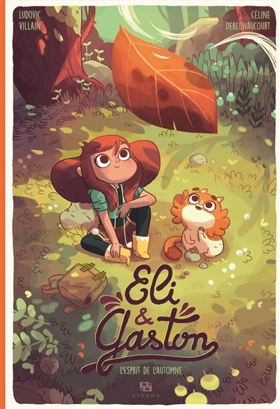 Couverture Eli & Gaston, tome 1 : L'esprit de l'automne