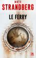 Couverture Le ferry Editions Bragelonne (Poche) 2019