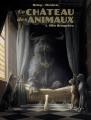 Couverture Le Château des animaux, tome 1 : Miss Bengalore Editions Casterman 2019