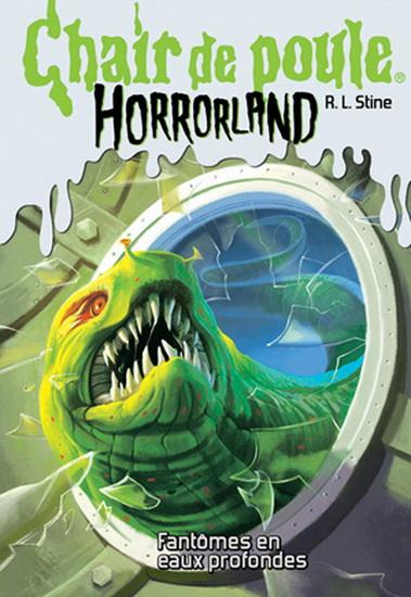 Couverture Chair de poule Horrorland : Fantômes en eaux profondes