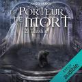 Couverture Le porteur de mort, tome 2 : Tenshin Editions Audible studios 2019