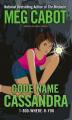 Couverture Missing, tome 2 : Nom de code : Cassandre  Editions Simon Pulse 2007