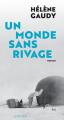 Couverture Un monde sans rivage  Editions Actes Sud 2019