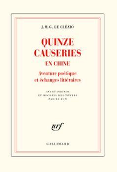 Couverture Quinze causeries en Chine - Aventure poétique et échanges littéraires